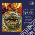 Above the starrs cd musicale di Thomas Tomkins