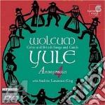 Wolcum yule cd musicale