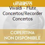Concerti per flauto, concerti e per reco cd musicale di Antonio Vivaldi