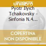 Sinfonia n.4 op.36, capriccio italiano o cd musicale di CIAIKOVSKI PYOTR IL'