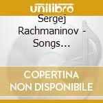 Songs (liriche) cd musicale di Sergei Rachmaninov
