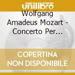 CONCERTO PER CLARINETTO K 622             cd musicale di Wolfgang Amadeus Mozart
