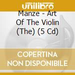 THE ART OF THE VIOLIN                     cd musicale