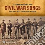 Civil war songs cd musicale di Tom Glazer