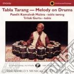 Tabla tarang-melody on drums cd musicale di MAITRA PANDIT KAMALE