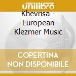 European klezmer music cd musicale di KHEVRISA