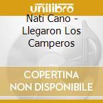 Llegaron los camperos cd musicale di Nati Cano