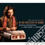 In the footsteps of babur - music of cen cd musicale di Artisti Vari