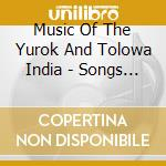 Songs of love,luck,animal - pellerossa cd musicale di Music of yurok and talowa indi
