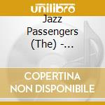 Implement yourself - ribot marc cd musicale di The jazz passengers (m.ribot)
