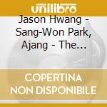 Jason Hwang - Sang-Won Park, Ajang - The Far East Side Band -  Caverns cd musicale di The far east side ba