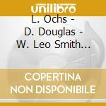 L. Ochs - D. Douglas - W. Leo Smith - What We Live -  Quintet For A Day cd musicale di Quintet for a day (rova)