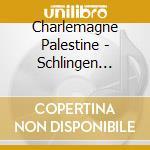 Charlemagne Palestine-Organ - Palestine -  Schlingen Blangen cd musicale di Palestine Charlemagne