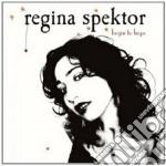 BEGIN TO HOPE cd musicale di Regina Spektor