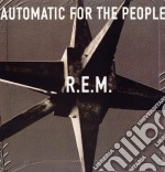 (LP VINILE) AUTOMATIC FOR THE PEOPLE lp vinile di R.E.M.