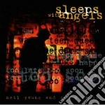 SLEEPS WITH ANGELS cd musicale di YOUNG NEIL & CRAZY HORSE