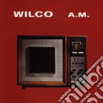 A.M. cd musicale di WILCO