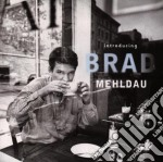 INTRODUCING BRAD MEHLDAU cd musicale di MEHLDAU BRAD
