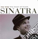 Frank Sinatra - My Way - The Best Of  cd musicale di SINATRA FRANK