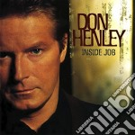 INSIDE JOB cd musicale di HENLEY DON