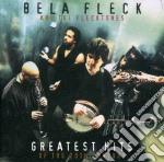 GREATEST HITS cd musicale di BELA FLECK & FLECKTONES