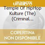 The temple of hiphop kulture cd musicale di Artisti Vari