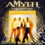 The world is ours cd musicale di Amyth