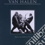 WOMEN AND CHILDREAN FIRST(dig.remast cd musicale di VAN HALEN