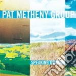 SPEAKING OF NOW cd musicale di METHENY PAT GROUP