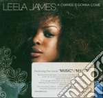 Leela James - A Change Is Gonna Come cd musicale di Leela James