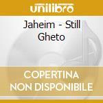 Still ghetto cd musicale di Jaheim