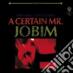 A CERTAIN MR. JOBIM cd musicale di JOBIM ANTONIO CARLOS