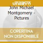 Pictures cd musicale di Montgomery john michael