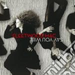 Fleetwood Mac - Say You Will cd musicale di FLEETWOOD MAC