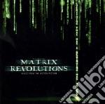 THE MATRIX REVOLUTION cd musicale di ARTISTI VARI
