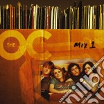 THE O.C.MIX 1 cd musicale di ARTISTI VARI