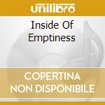 INSIDE OF EMPTINESS cd musicale di FRUSCIANTE JOHN