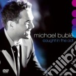 CAUGHT IN THE ACT CD+DVD cd musicale di Michael Bublè