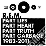 Part Lies, Part Heart, Part Truth, Part Garbage: 1982 - 2011 (2 CD) cd musicale di R.e.m.