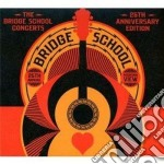 The bridge school concerts 25th annivers cd musicale di Artisti Vari