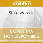 State vs radic cd musicale di Gucci Mane