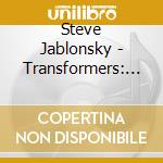 Steve Jablonsky - Transformers: Revenge Of The Fallen cd musicale di Ost