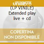 (LP VINILE) Extended play live + cd lp vinile di Mudcrutch