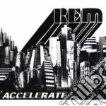 Accelerate cd musicale di R.E.M.