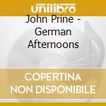 German afternoons - prine john cd musicale di John Prine