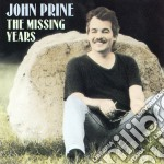 John Prine - The Missing Years cd musicale di John Prine