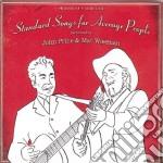 STANDARD SONGS FOR AVERAGE PEOPLE cd musicale di JOHN PRINE & MAC WISEMAN