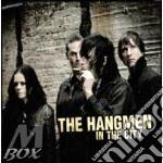 IN THE CITY                               cd musicale di HANGMEN