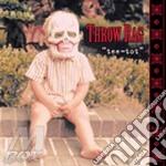 Throw Rag - Tee-tot cd musicale di Rag Throw