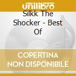 Best cd musicale di Silkk the shocker
